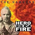 The Hawkans: Hero on Fire