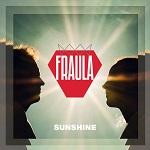 Fraula: Sunshine
