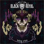 Black Royal: Dying Star
