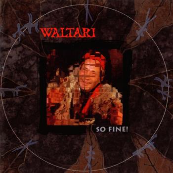 Waltari: So Fine