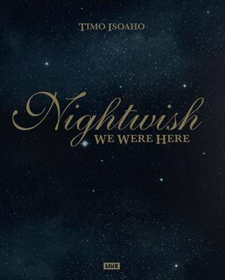 Timo Isoaho: Nightwish – We Were Here