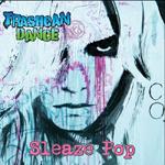 Trashcan Dance: Sleaze Pop