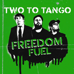 Freedom Fuel: Two to Tango