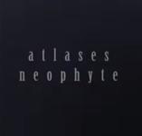 Atlases: Neophyte