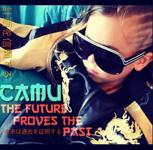 Camu: The Future Proves the Past