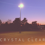 The Stillwalkers: Crystal Clear