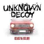 Unknown Decoy: Davaj!