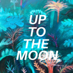 Grandmother Corn: Up To The Moon