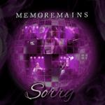 Memoremains: Sorry