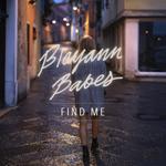Blayann Babes: Find Me