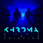 Khroma: Kill the Friction
