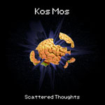 Kos Mos: Scattered Thoughts