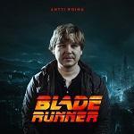Antti Roihu: Blade Runner