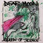 Dear Moon: Queen of Silence