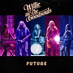 Willie and the Goodsouls: Future