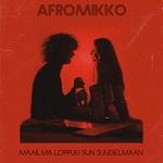 Afromikko: Maailma loppuu sun suudelmaan