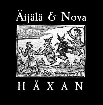 Äijälä & Nova: Häxan