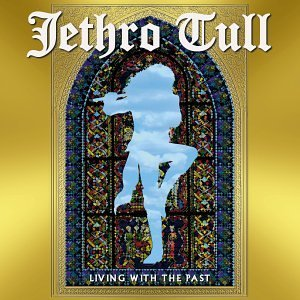 Jethro Tull: Living With the