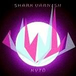 Shark Varnish: Kivulias kakofonia