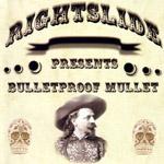 Bulletproof Mullet