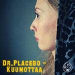Dr. Placebo: Kuumottaa