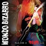 Mondo Bizarro: Back With A Mean Kick