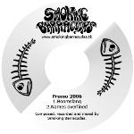 Smoking Barracudas: Promo 2006