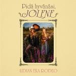 Lidian eka rodeo: Pidä hyvänäsi, Jolene