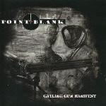 Point-Blank: Gatling Gun Manifest