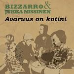 Bizzarro & Jukka Nissinen: Avaruus on kotini