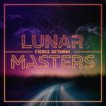 Lunar Masters: Fierce Getaway