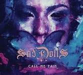 SadDoLLs: Call Me Pain