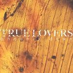 True Lovers: Phoenix Down