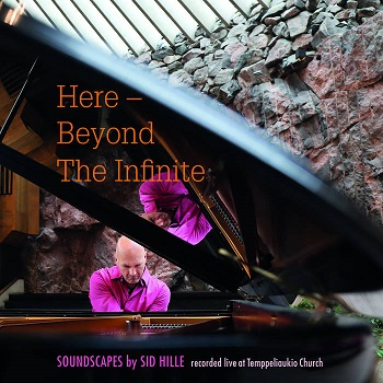 Sid Hille: Here – Beyond The Infinite