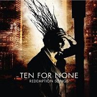 Ten For None