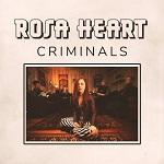 Rosa Heart: Criminals