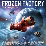 Frozen Factory: Christmas Crazy (feat. Lily M)