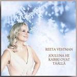 Reeta Vestman: Jouluna he kaikki ovat täällä