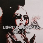 Light Underwater: Over and Out
