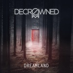 Decrowned: Dreamland