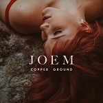 Joem: Copper Ground
