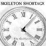 Skeleton Shortage: The Guillotine