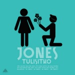 Jones: Tulisitko