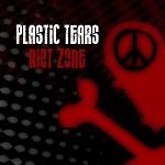 Plastic Tears: Riot Zone