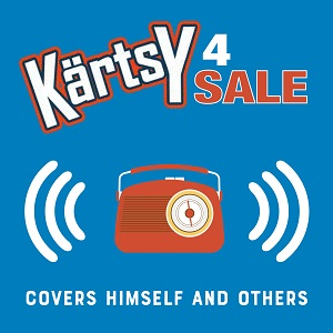 Kärtsy 4 Sale: Covers Himself And Others