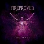 Fireproven: The Maze