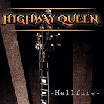 Highway Queen: Hellfire