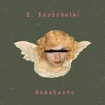 E. Kastehelmi: Aamukaste