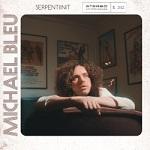 Michael Bleu: Serpentiinit