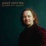 Gräsbeck: Dance With You (feat. Clarissa)